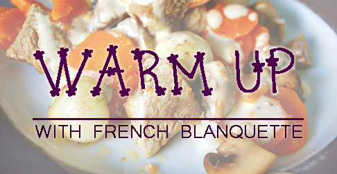 Warm up with veal blanquette