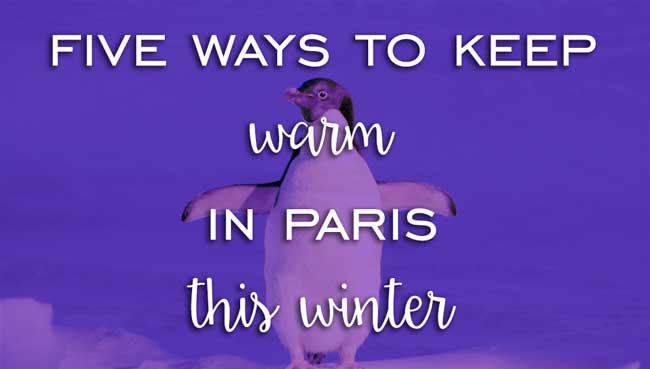 Keep warm in Paris