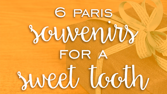 Paris souvenirs for a sweet tooth