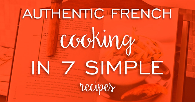 7 recipes authentic french food