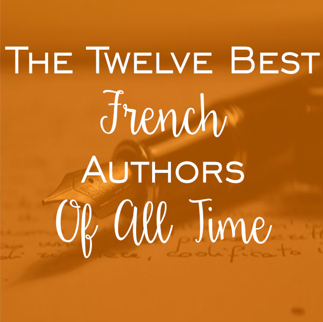 12 Best French Authors Of All Time Sight Seekers Delight